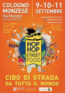Hop Hop Street Food! 9-10-11 Settembre Cologno Monzese (MI) 2016
