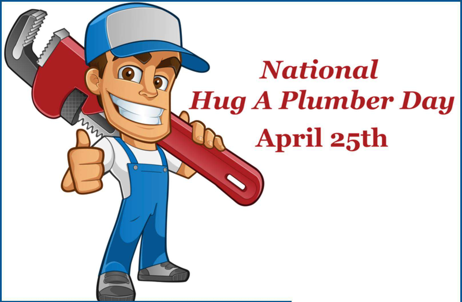 National Hug a Plumber Day Wishes Awesome Picture