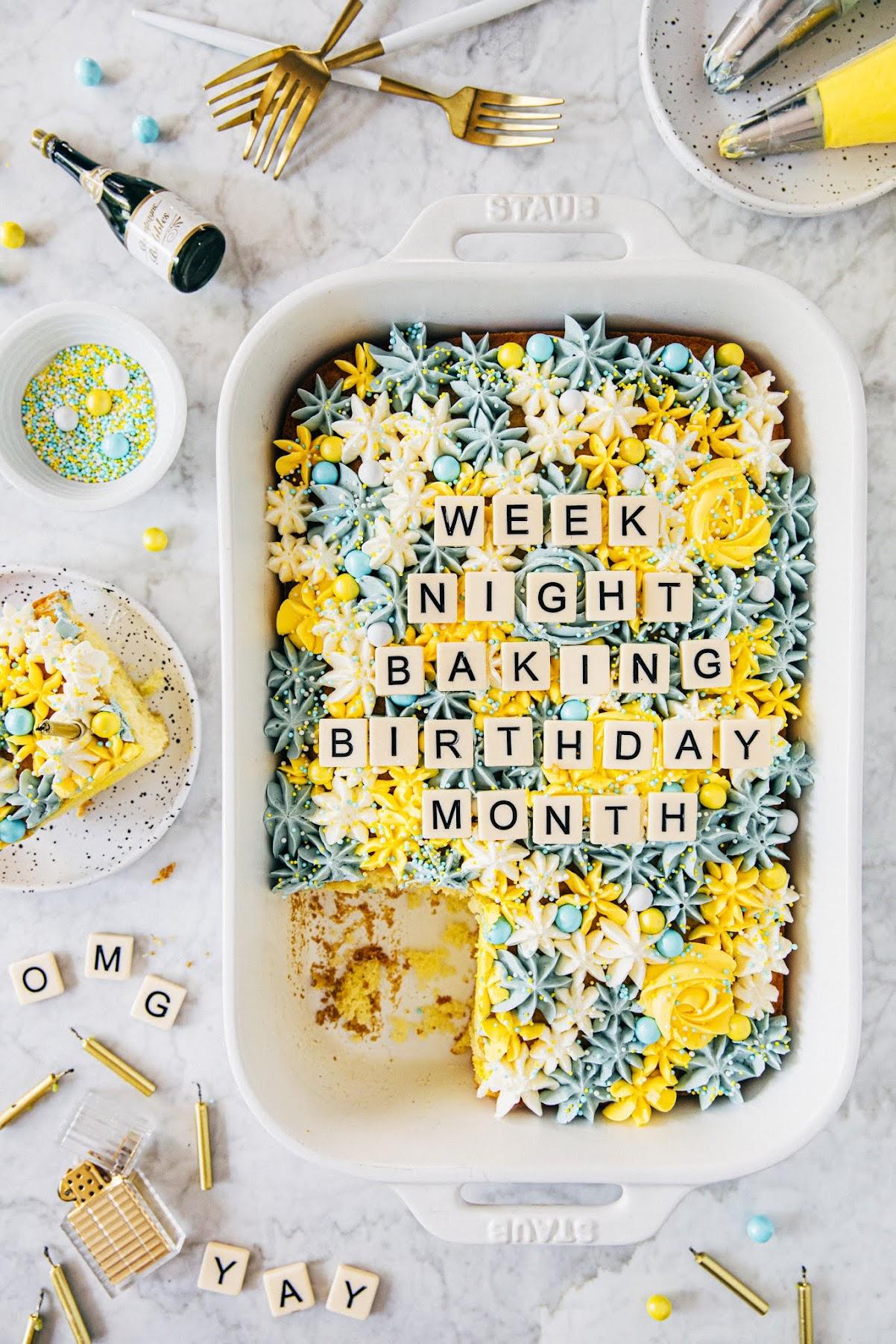 #weeknightbakingbook's birthday month