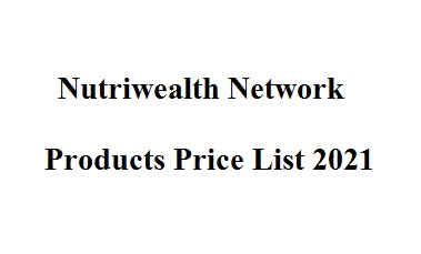 Nutriwealth Network products price list 2021