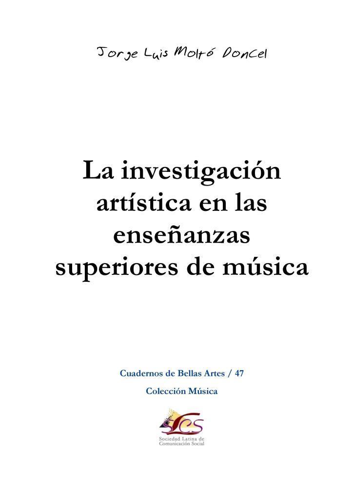 La investigación artística en las enseñanzas superiores de música – Jorge Luis Moltó Doncel