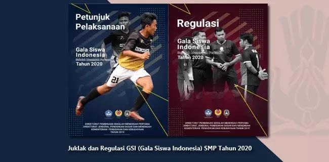 Juklak dan Regulasi GSI (Gala Siswa Indonesia) SMP Tahun 2020