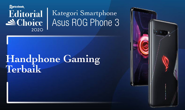 Di Pricebook HP Gaming Terbaik ditempati oleh Asus ROG Phone 3