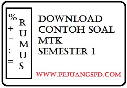 Download Contoh Soal Matematika Semester 1 kelas 6