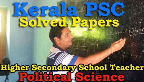 Solved Paper Higher Secondary School Teacher Political Science (14 Dec 2015)
