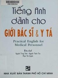 Tiếng Anh Dành Cho Giới Bác Sĩ Và Y Tá - Nguyễn Trung Tánh
