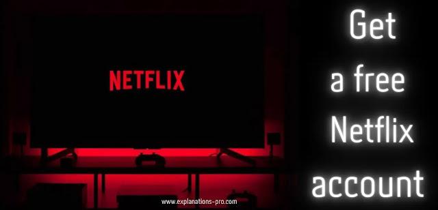 Get a free Netflix account