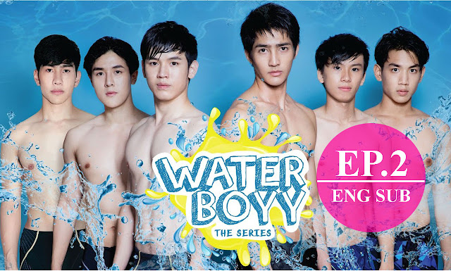 [Eng Sub] Water Boyy The Series (ตัวอย่าง) EP.2 Full