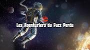 Les Aventuriers du Fuzz Perdu | Septembre 2019 par Flo K.