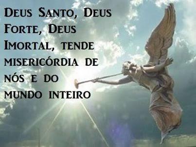 Image result for DEUS SANTO DEUS FORTE DEUS IMORTAL