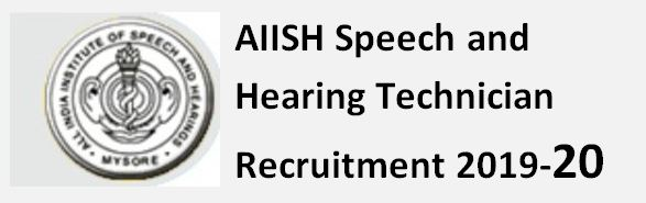 AIISH Speech and hearing Technician Previous Papers and Syllabus 2020