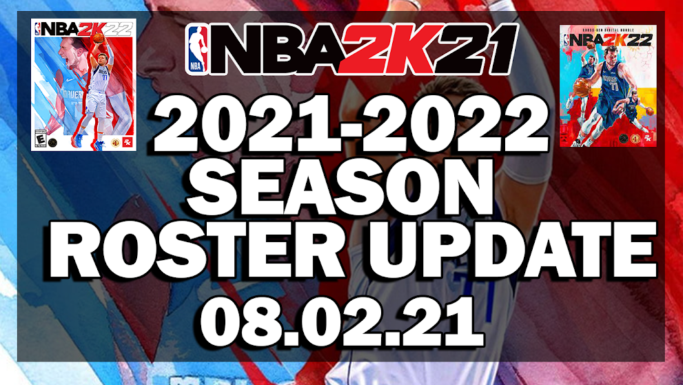 NBA 2K21 2021-2022 ROSTER UPDATE WITH ALL NEW ROOKIES AND LATEST TRANSACTIONS 08.02.21 (BASED ON OFFICIAL ROSTER)