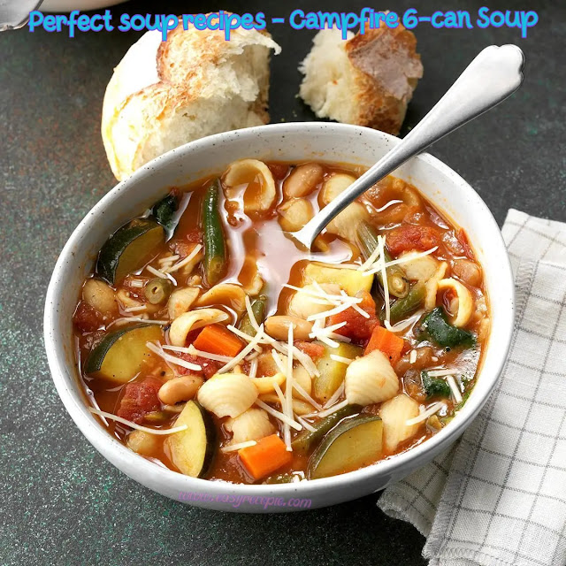 Perfect soup recipes - Campfire 6-can Soup