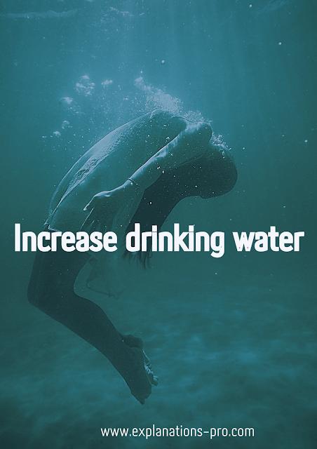 Increase drinking water