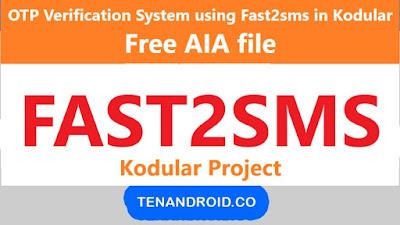 OTP Verification System using Fast2sms in Kodular