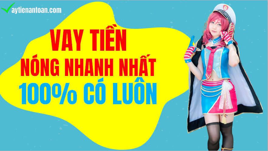 Vay tiền Nóng Nhanh Online, vay tien nong gap