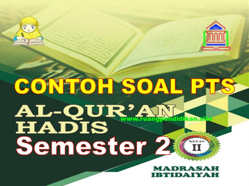 Soal PTS Al-Qur'an Hadis Kelas 2