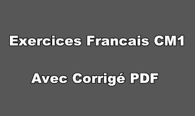 Exercices Francais CM1 avec Corrigé PDF