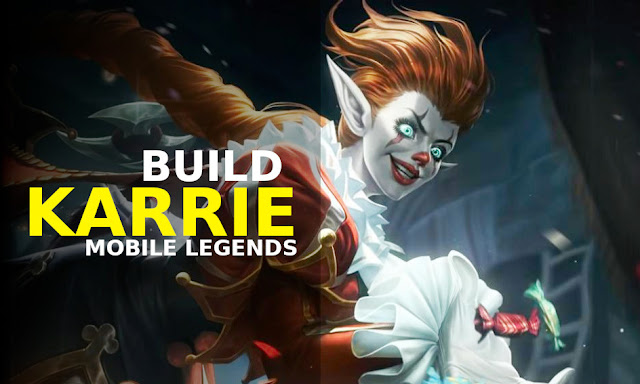 build karrie mobile legends tersakit