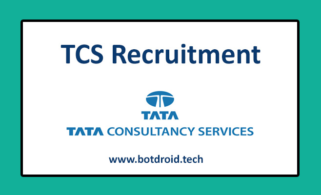TCS Recruitment 2021, TATA Consultancy Services Recruitment 2021 Job vacancies