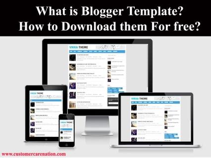 Blogger Templates क्या है और Download कैसे करे