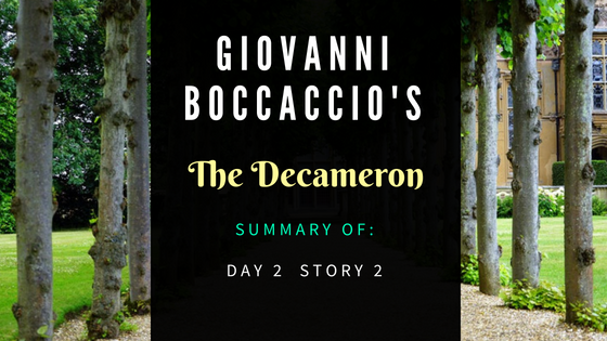 The Decameron Day 2 Story 2 by Giovanni Boccaccio- Summary