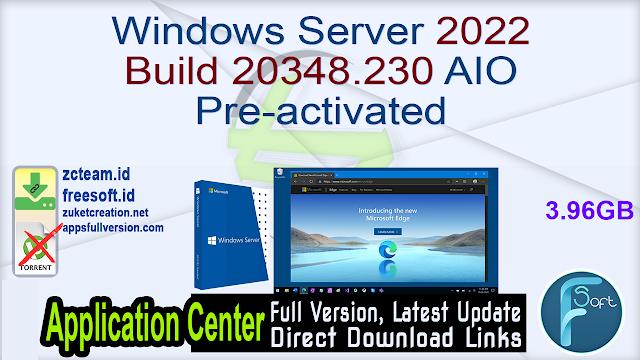 Windows Server 2022 Build 20348.230 AIO Pre-activated