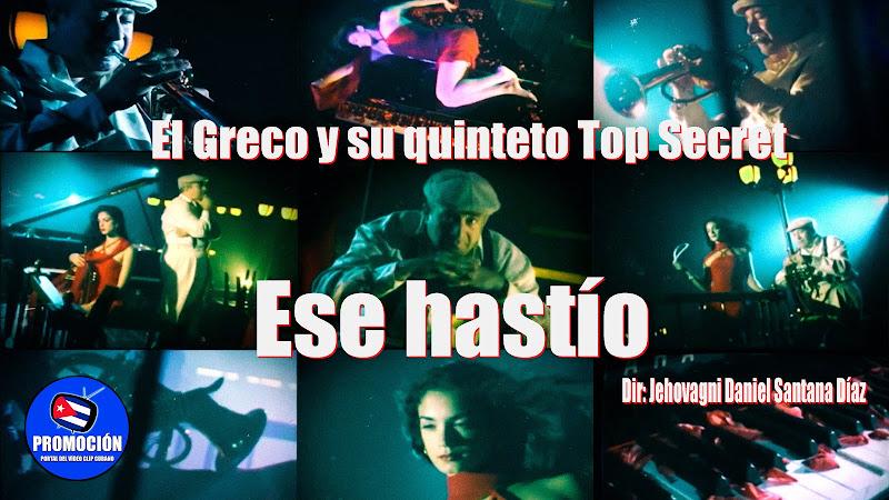 El Greco y su quinteto Top Secret - ¨Ese hastío¨ - Videoclip - Dir: Jehovagni Daniel Santana. Portal Del Vídeo Clip Cubano. Música instrumental. Cuba