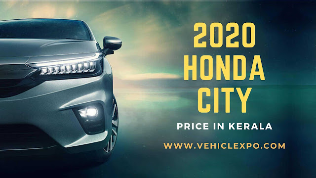 2020 Honda City Price in Kerala