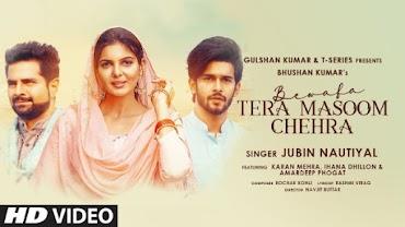 Bewafa Tera Masoom Chehra Bhul Jaane Ke Kabil Nahi Hai Lyrics - Jubin Nautiyal