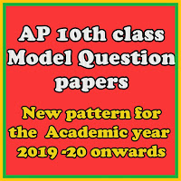 Tenth class Model Papers AP SSC Model papers for 2019-20 , AP SSC Model papers for AP Schools ,New Question Paper pattern for SSC / Tenth class Telugu paper 1 Telugu paper 2 ,English paper 1 English paper 2 ,Hindi paper , Mathematics Model Pare 1,Mathematics 2 Model paper Biological model paper ,Physical science andel paper ,Social studies 1 social studies 2 model paper for AP SSC AP Tenth class