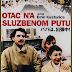 Download   Quando Papai Saiu em Viagem de Negócios Otac Na Sluzbenom Putu  Iugoslávia