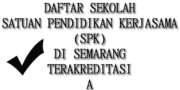 Daftar Sekolah SPK di Semarang