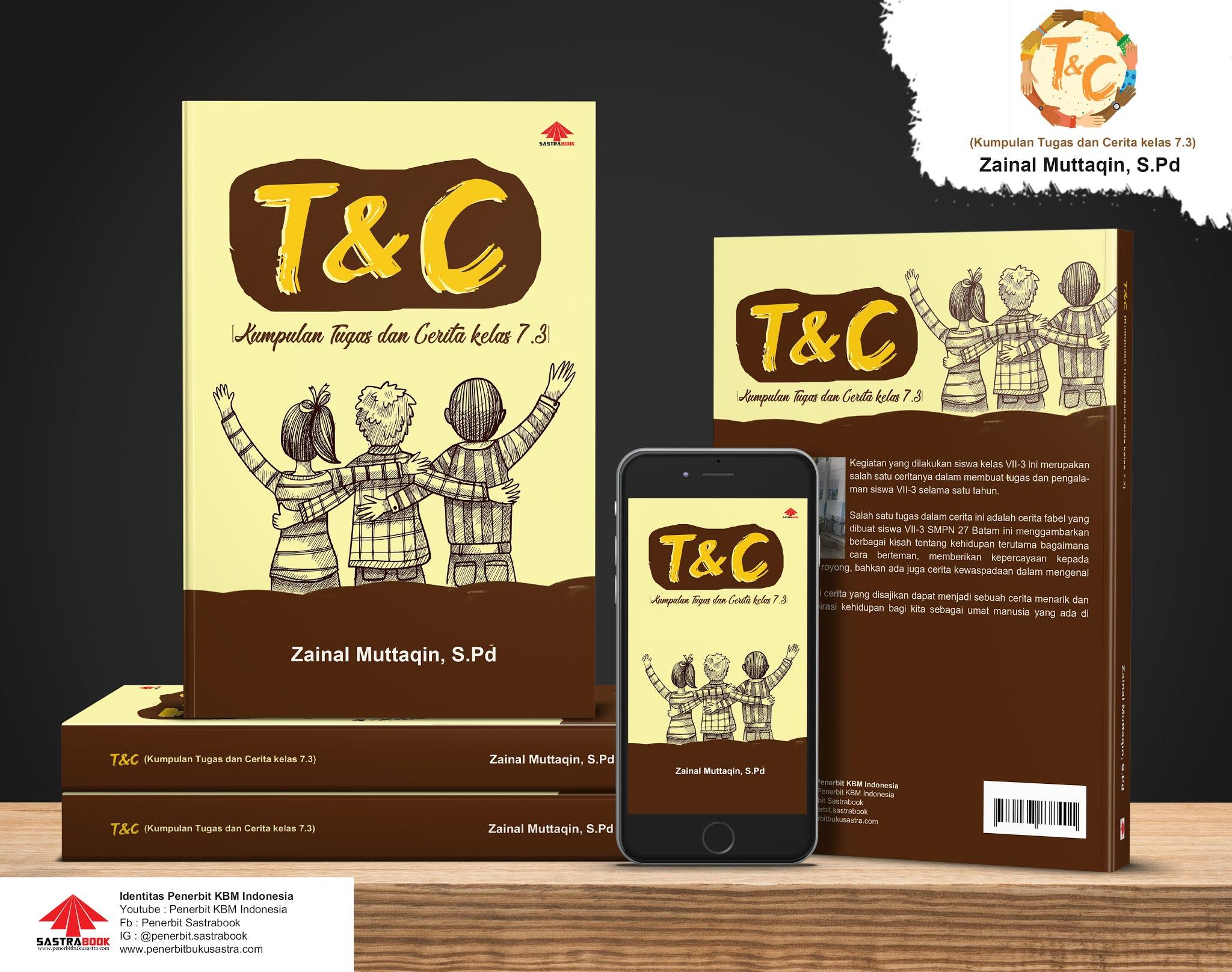 T&C (Kumpulan Tugas dan Cerita kelas 7.3)