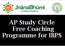 AP Study Circle Free coaching programme for  IBPS Apply Online @ jnanabhumi.ap.gov.in
