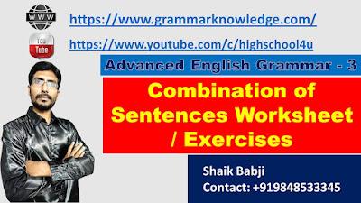 Combination of Sentences Worksheet / Exercises