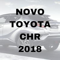 Novo Toyota CHR 2018