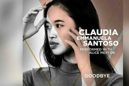 Lirik Lagu Goodbye (Lyrics) - Claudia Emmanuela Santoso