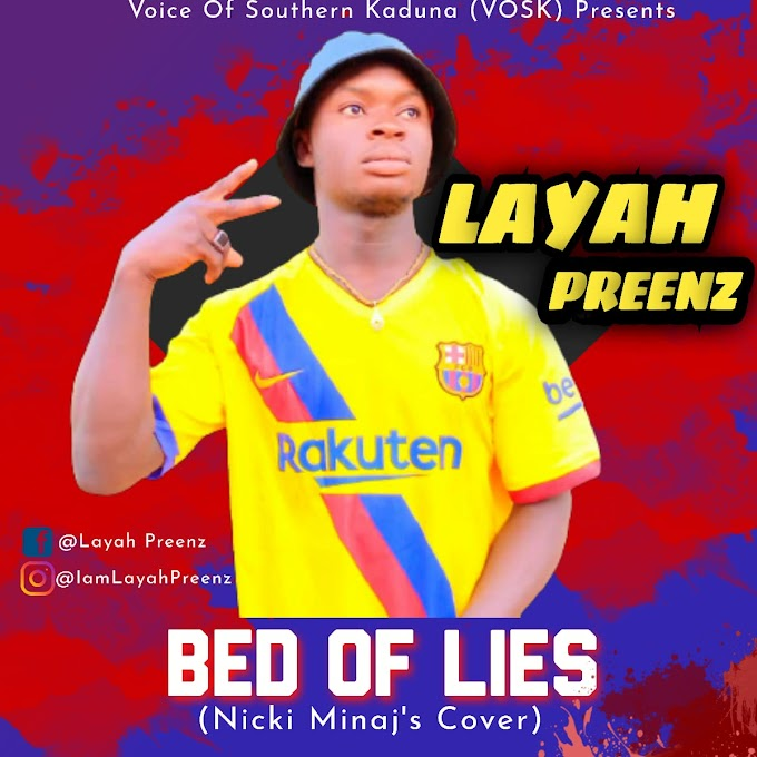 Music: Layah Preenz – Bed Of Lies (Nicki Minaj Cover)