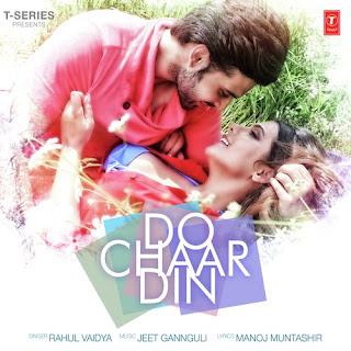 Do Chaar Din Chords - Rahul Vaidya
