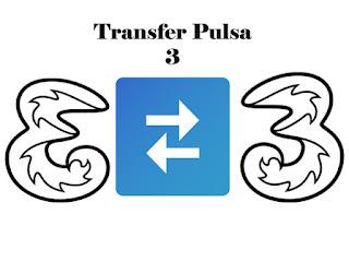 Cara Transfer Pulsa 3 Ke 3 (Tri) Terbaru