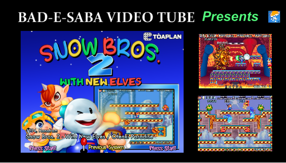 BAD-E-SABA Presents - Play Snow Bros 2 Game Online With New Levels