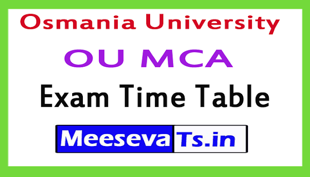 Osmania University OU MCA Exam Time Table