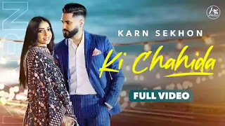 Checkout Karn Sekhon New Song Ki Chahida & its lyrics are penned by Gurmit Sekhon