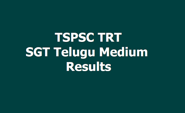 TSPSC TRT SGT Telugu Medium Results 2019 to be declared in April 1st week