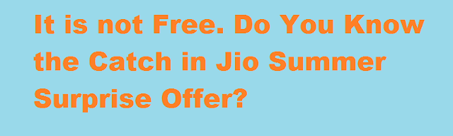 Jio Summer Surprise Offer Not Free