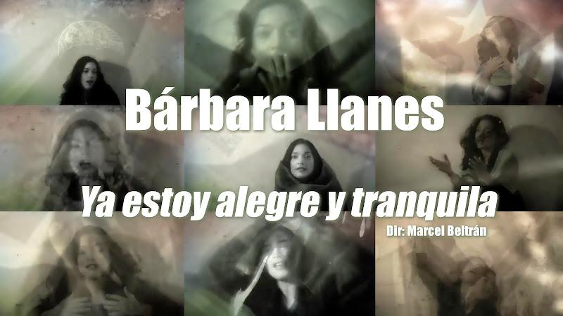 Bárbara Llanes - ¨Ya estoy alegre y tranquila¨ - Videoclip - Dirección: Marcel Beltrán. Portal Del Vídeo Clip Cubano