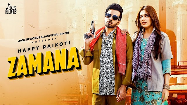 Zamana Lyrics – Song Lyrics - Happy Raikoti Ft. Afsana Khan – New Punjabi Song 2020