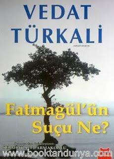 Vedat Türkali - Fatmagül'ün Suçu Ne