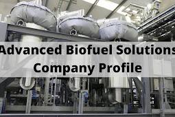 Advanced Biofuel Solutions Company Profile